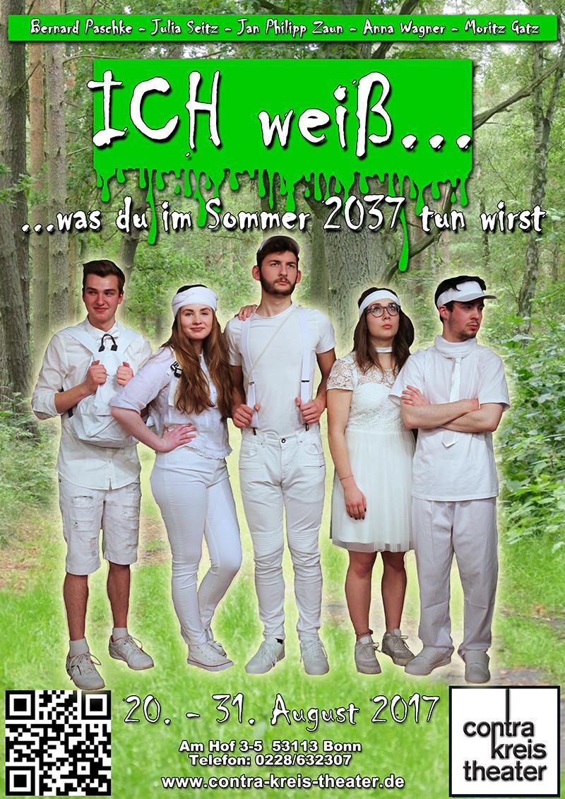<small>Zu Gast im Contra-Kreis-Theater:</small><br /> ICH weiß…was du im Sommer 2037 tun wirst